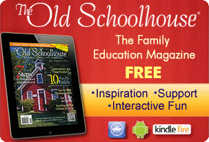 The old schoolhouse The family education magazine homeschool homeschooling Free