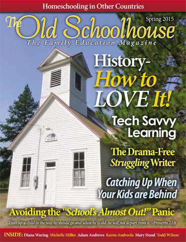 The Old Schoolhouse Magazine - Spring 2015