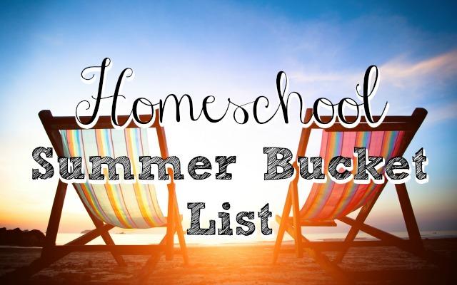 HwH - Homeschool-Summer-Bucket-List