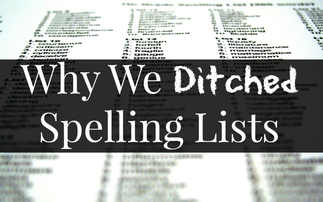 HwH-WhyWeDitchedSpellingLists