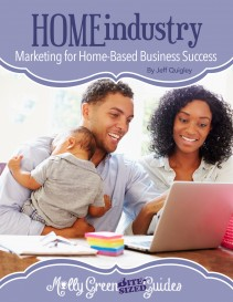 Molly Green Bite-Sized Guide: Marketing for Home-Based Business Success