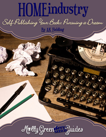 Molly Green Bite-Sized Guide: Self-Publishing Your Book: Pursuing a Dream