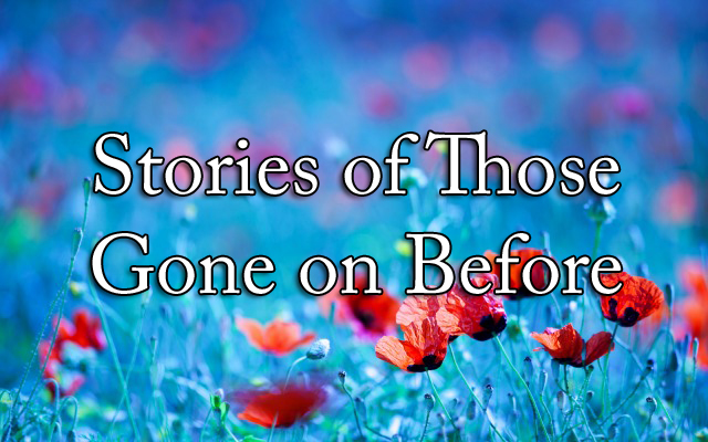 HwH - Stories From Those Gone on Before