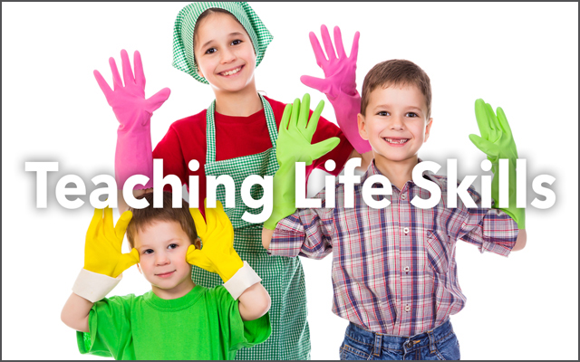 teach your kids life skills