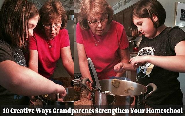 ways grandparents strengthen your homeschool