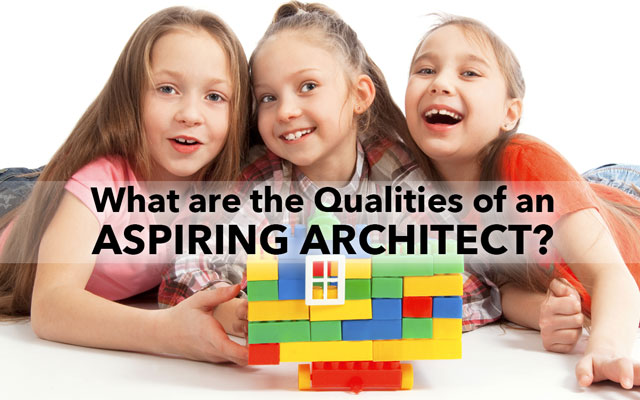 How To Know If Your Child Has The Qualities Of An Architect