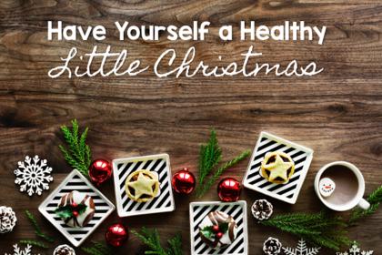 stay healthy this Christmas season