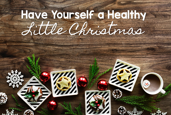 stay healthy this Christmas season