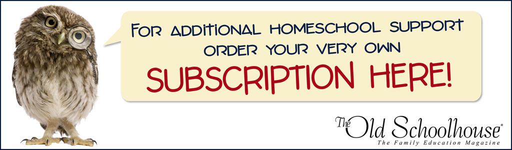 The Old Schoolhouse Magazine Subscriptions