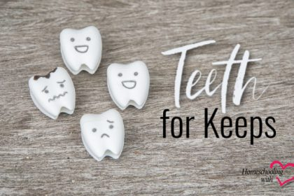 teeth for keeps