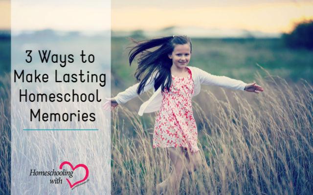 homeschool memories