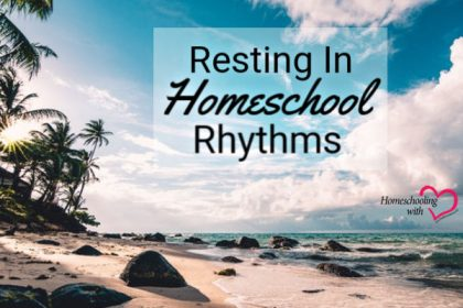 homeschool rhythms