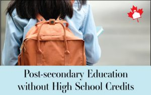 Post-Secondary Education without High School Credits