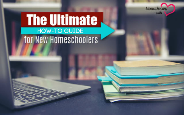 guide for new homeschoolers