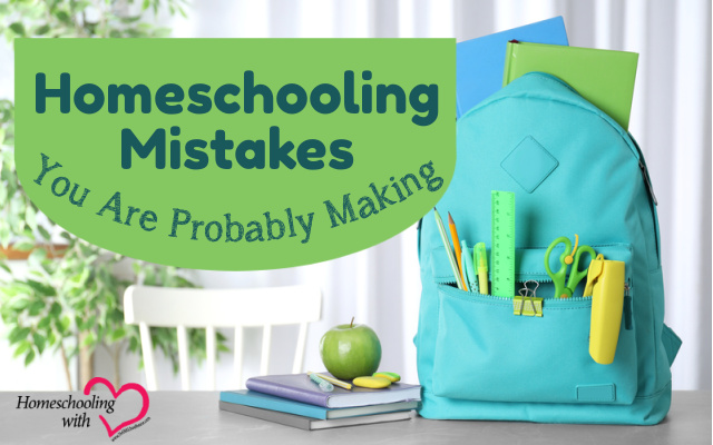 homeschooling mistakes