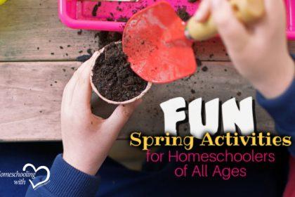 spring activities for homeschoolers