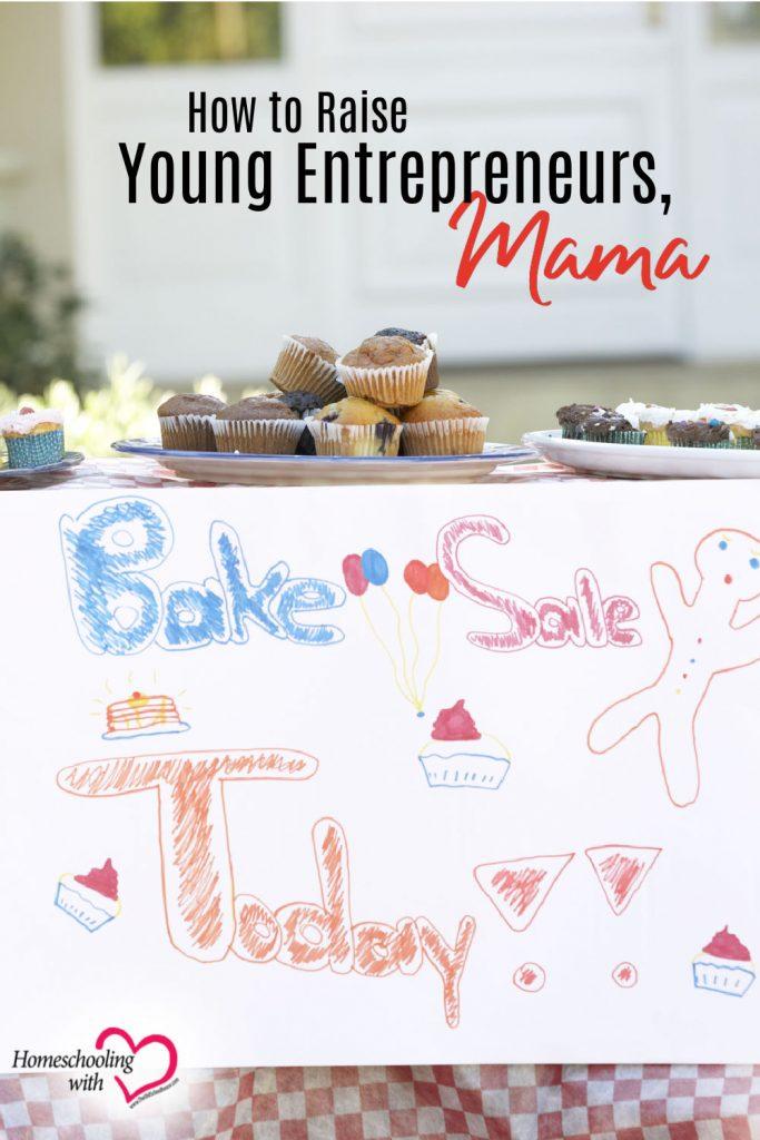 raise young entrepreneurs