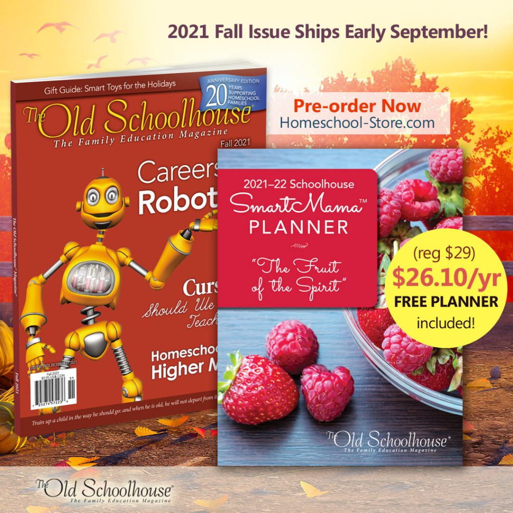 The Old Schoolhouse Magazine Fall 2021 issue and the Smart Mama Planner
