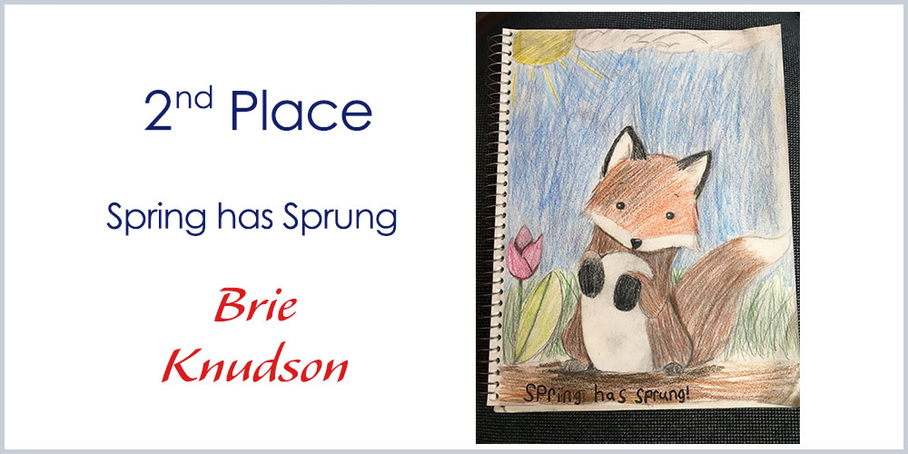 Secnd place Drawing winner - Spring has Sprung by Brie Knudson