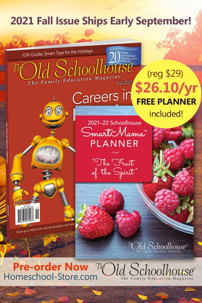 the fall issue of The Old Schoolhouse Magazine and the SmartMama Planner included with a yearly subscription