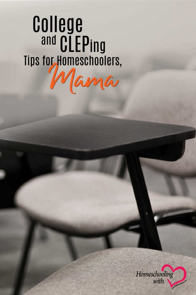 Hey Mama Monday: College and CLEPing Tips for Homeschoolers, Mama