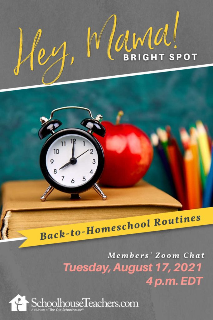 a clock and apple on a book with the words Hey Mama Bright Spot Back-to-Homeschool Routines Members' Zoom Chat