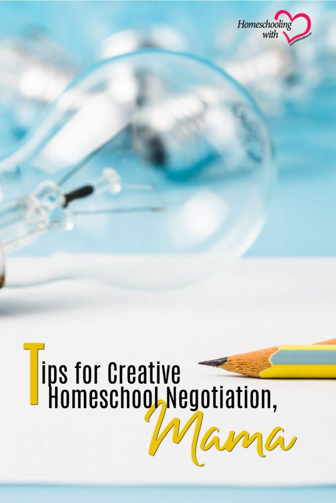 Hey Mama Monday: Tips for Creative Homeschool Negotiation, Mama