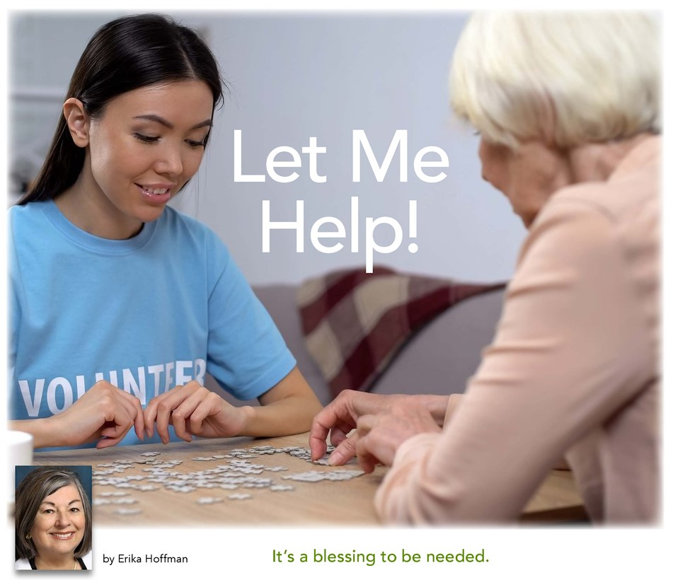 A teenage girl helps an elderly woman assemble a puzzle in the article Let Me Help! It's a blessing to be needed