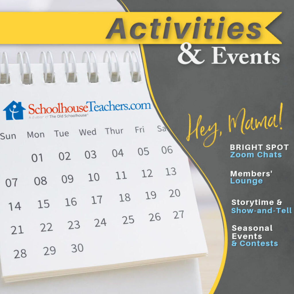 a calendar with SchoolhouseTeachers.com member activities and events, Zoom chats, Members' Lounge, Storytime and Contests