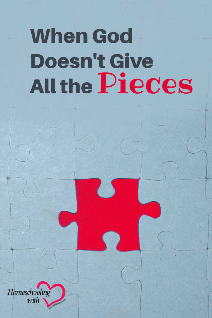 When God Doesn't Give All the Pieces