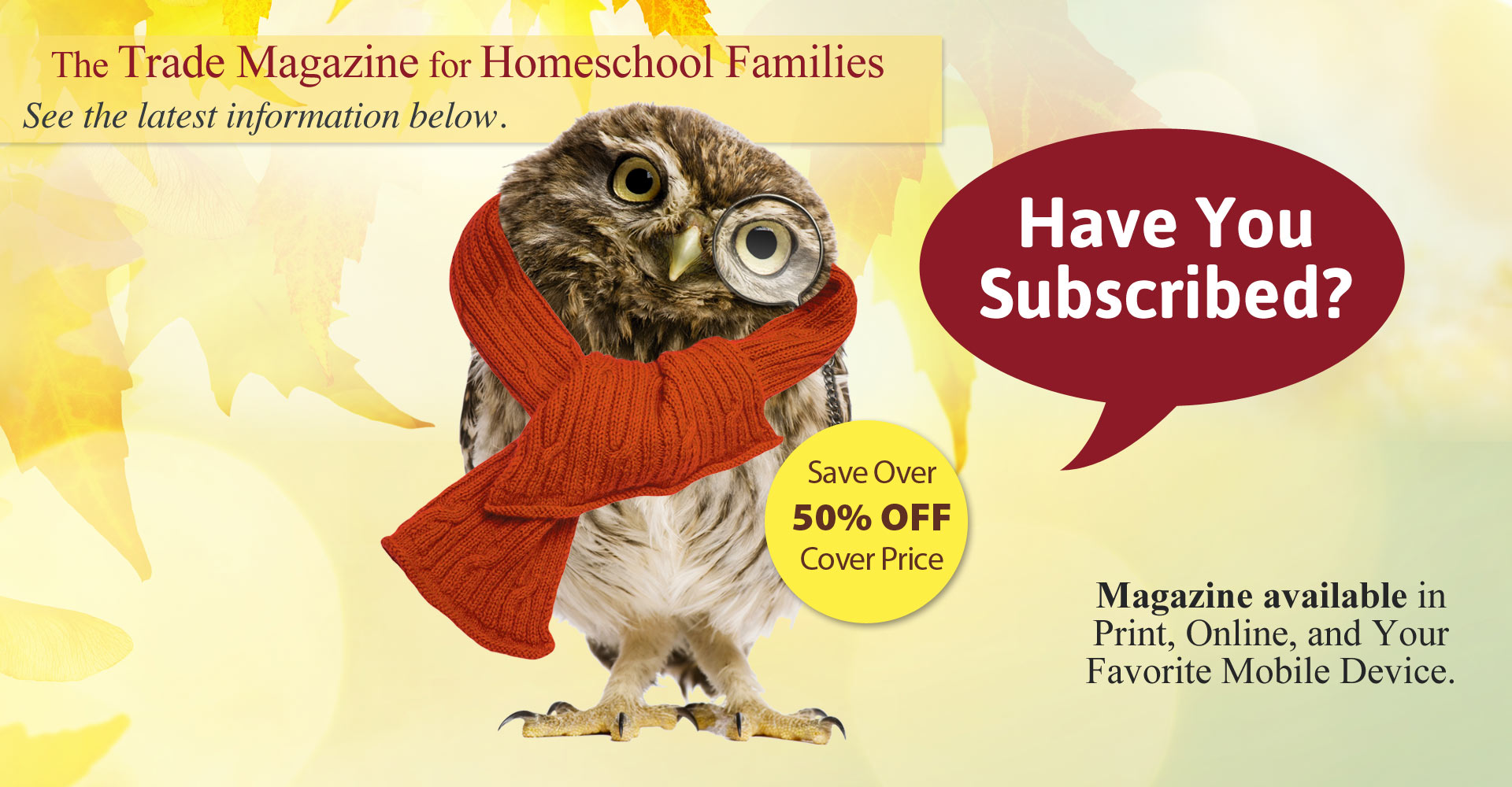 The Trade Magazine for Homeschool Families