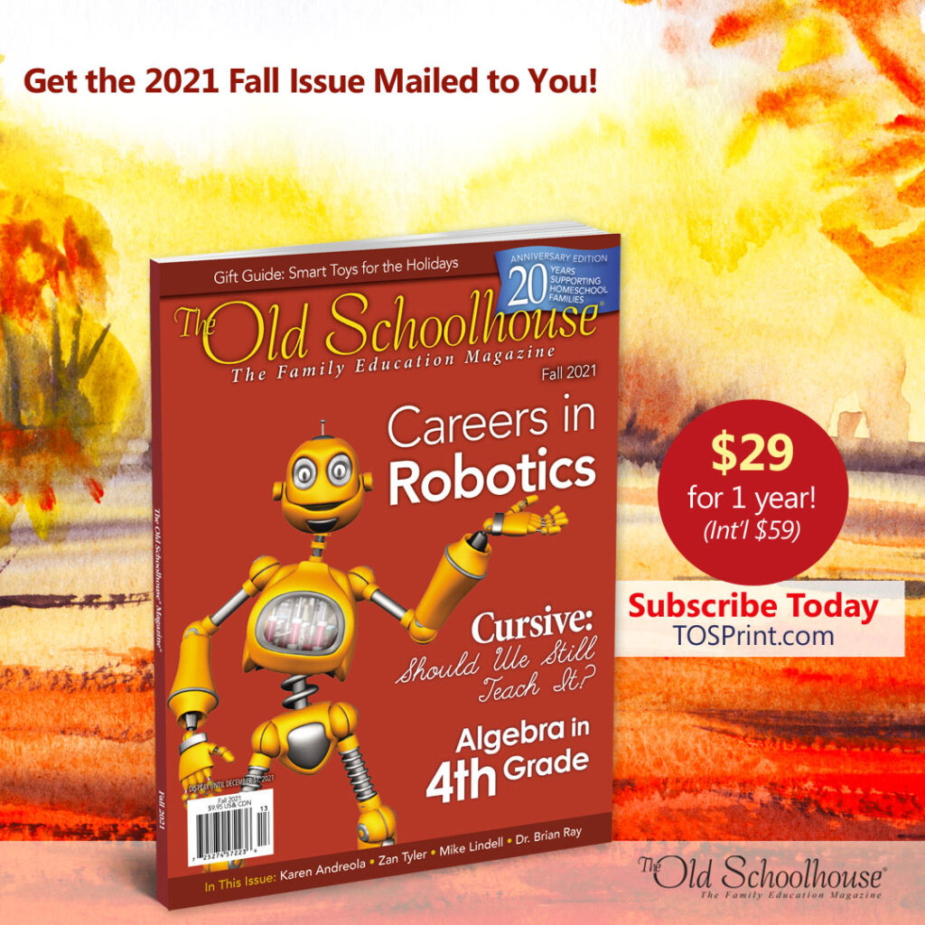 The cover of the Fall 2021 issue of the Old Schoolhouse Magazine featuring articles on coding, cursive and character to teach the next generation