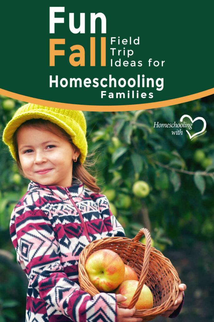 Fun Fall Field Trip Ideas for Homeschool Families